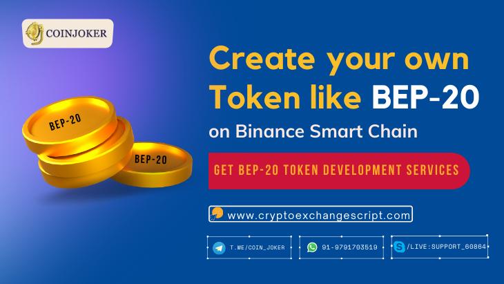 Create Own BEP20 Token Development on Binance Smart Chain (BSC)