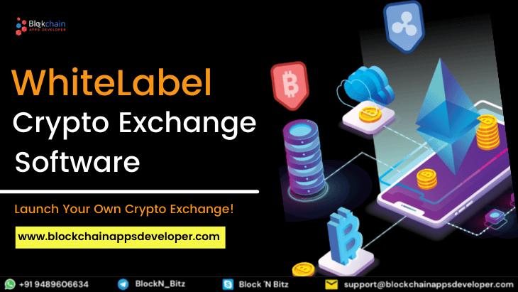 White Label Cryptocurrency Exchange Software - BlockchainAppsDeveloper