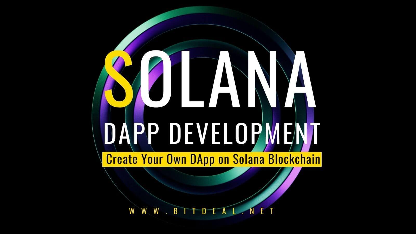 How to create DApps on Solana Blockchain?