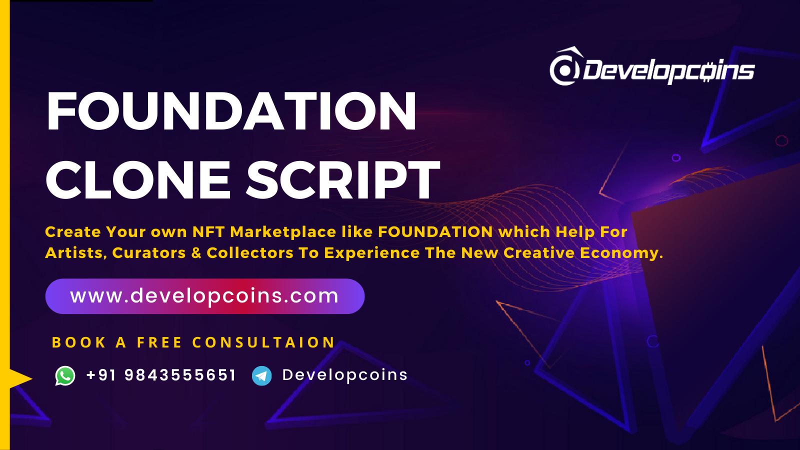 Foundation Clone Script To Create NFT Marketplace Like Foundation