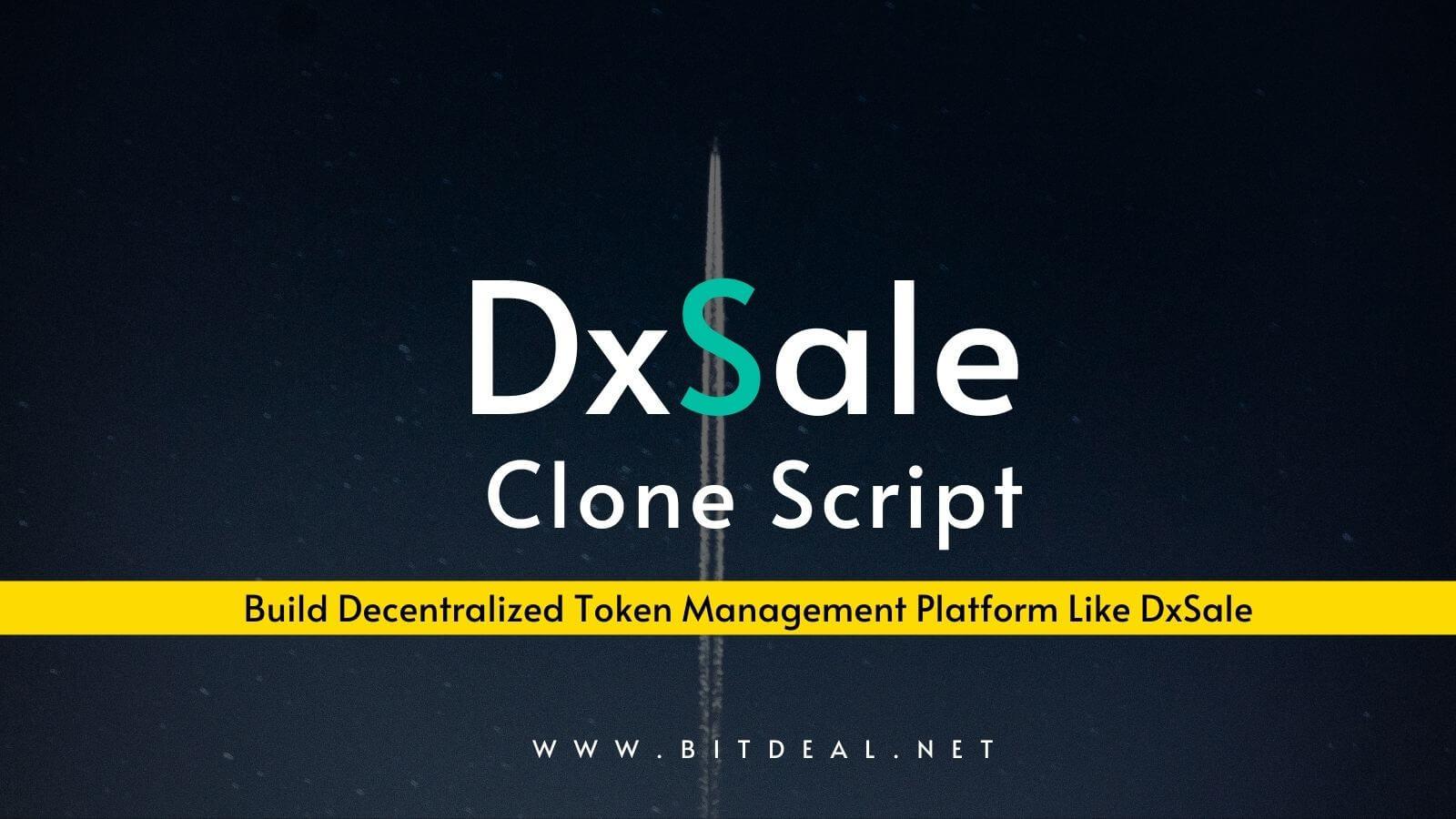 DxSale Clone Script To Create Token Sale and  Management Platform