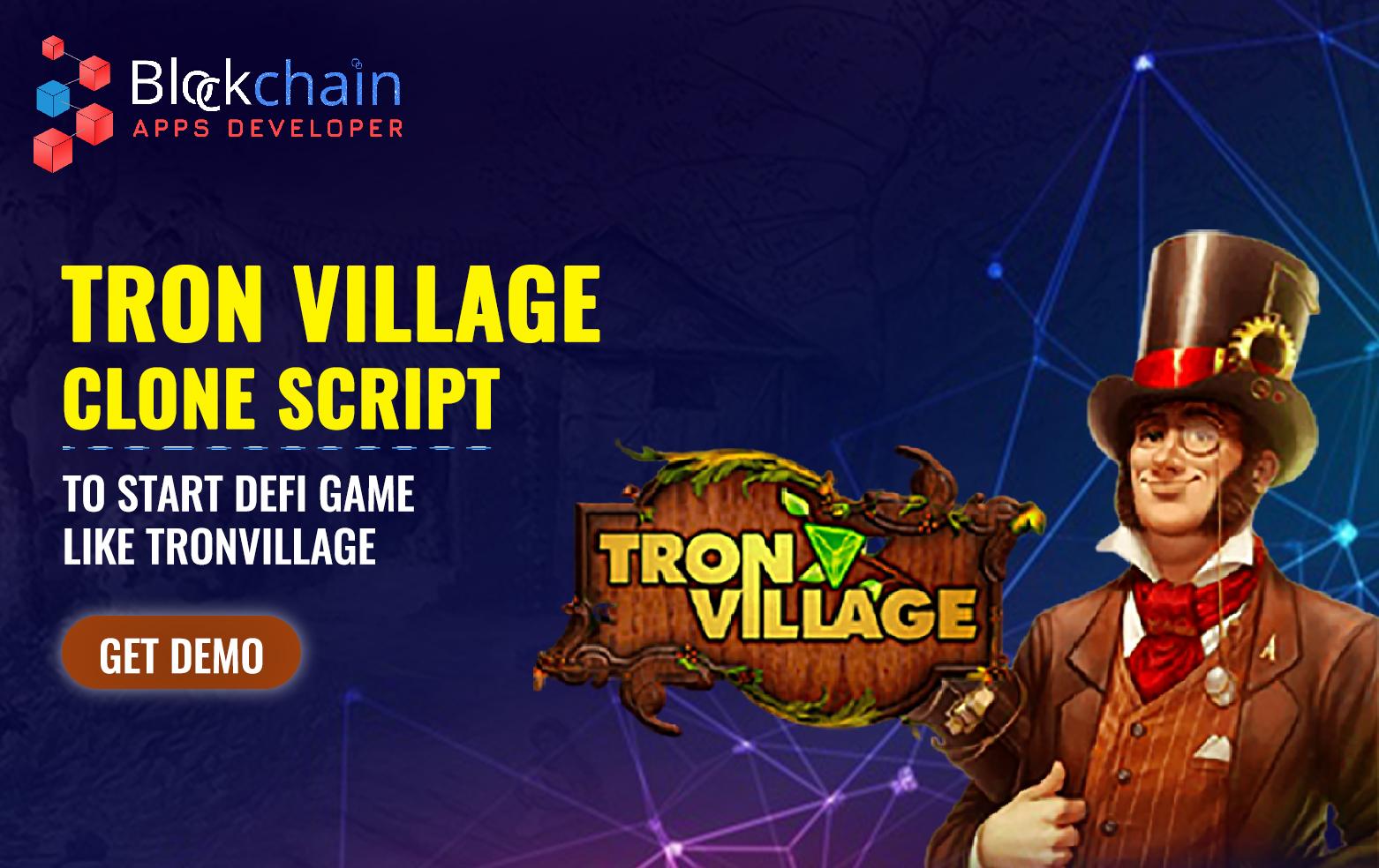 Tron Village Clone Script To Launch DeFi Game Like TronVillage