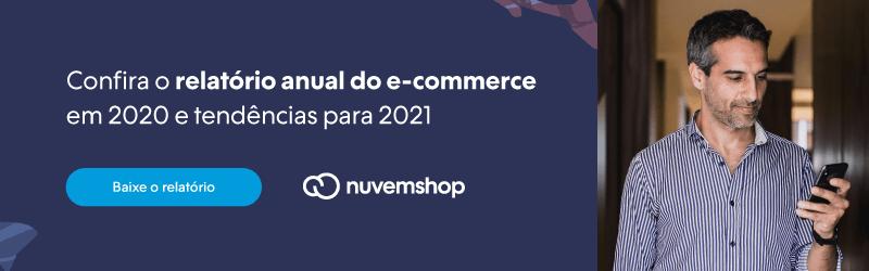 Confira o relatório anual do e-commerce feito pela Nuvemshop