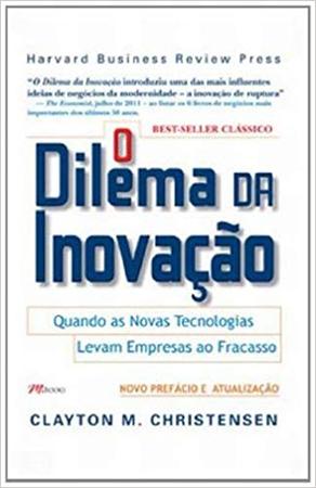 Capa do Livro O Dilema da Inovação
