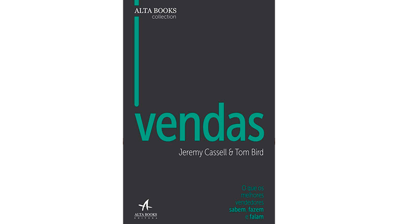 Capa do Livro: Vendas: O que os Melhores Vendedores Sabem, Fazem e Falam