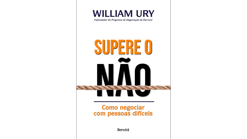 Capa do Livro de Vendas: Supere o Não: Como negociar com pessoas difíceis