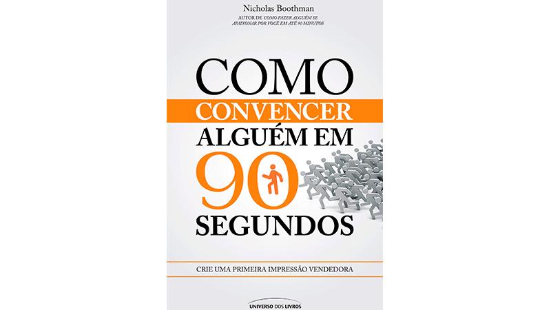 Capa do Livro Como Convencer Alguém em 90 Segundos