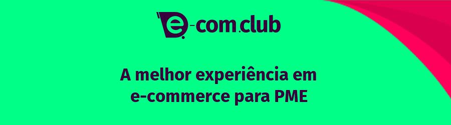 """Banner da E-com Club no qual é possível ler """"A melhor experiência em e-commerce para PME"""""""