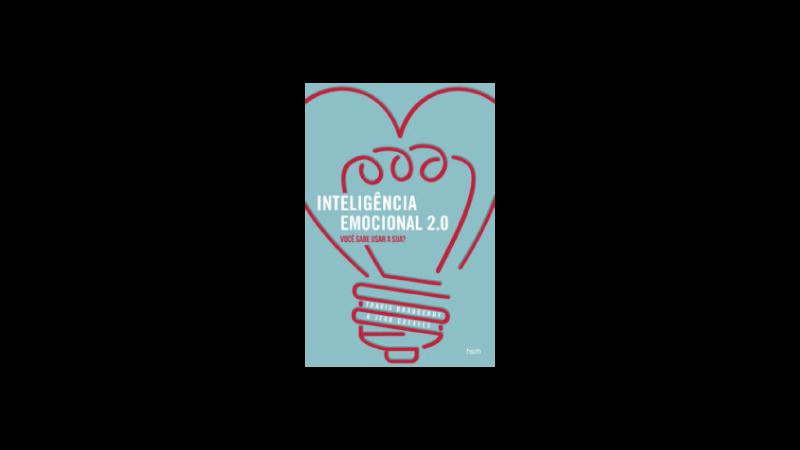 Capa do livro Inteligência emocional 2.0 de Travis Bradberry e Jean Greaves