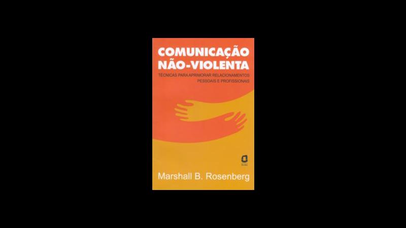 Capa do livro Comunicação não violenta de Marshall Rosenberg