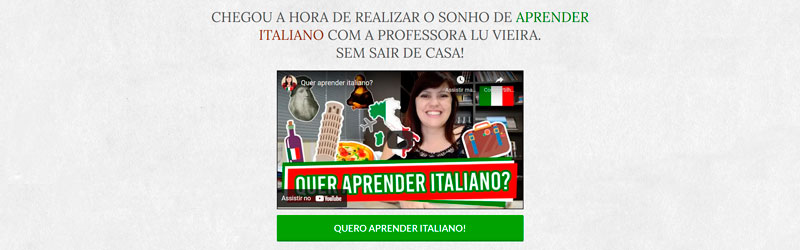 """Captura de tela do site do curso com o texto """"Chegou a hora de realizar o sonho de aprender italiano com a professora Lu Vieira sem sair de casa""""."""