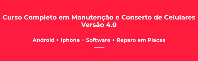 Banner do curso completo em manutenção e conserto de celulares versão 4.0