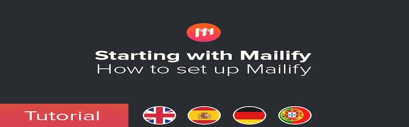 """The images shows Mailitfy's logo, and under it is writtern """"Starting with Mailify/ How to set up Mailify""""."""