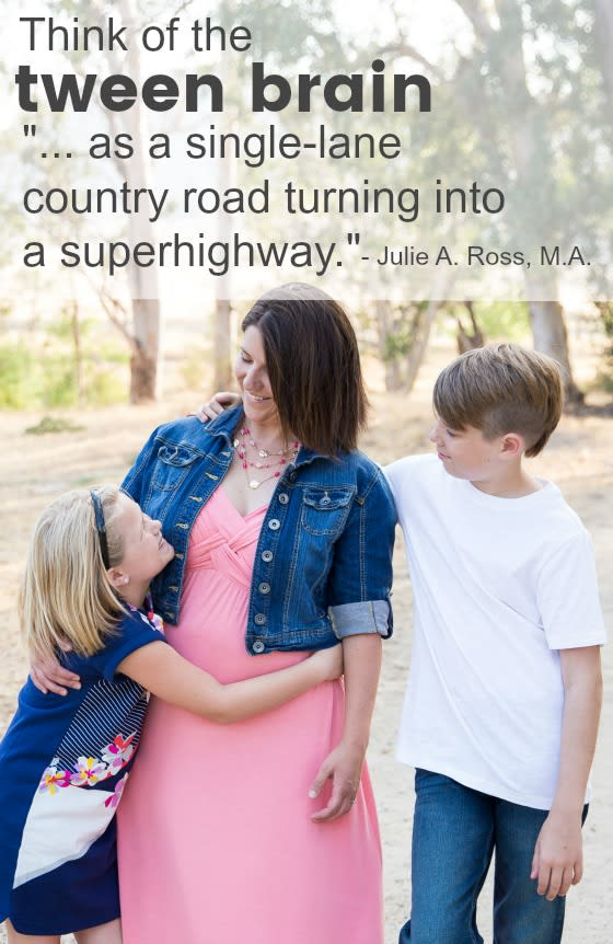 Mom and Children with Quote from Julie A Ross, M.A.: Think of the tween brain as a single-lane country road turning into a superhighway. End Quote. The parenting tweens resource list that I can't live without!