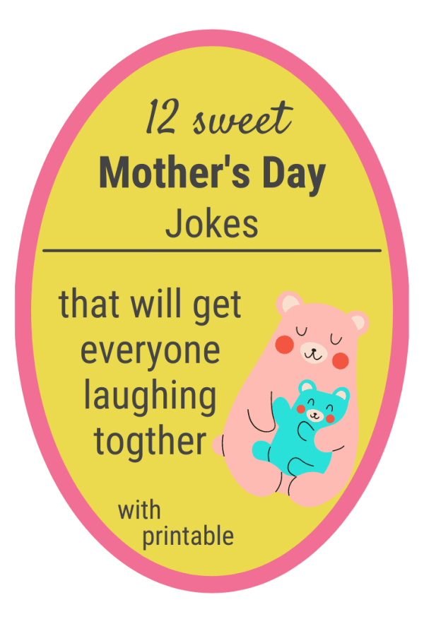 12 Super Sweet Mother's Day Jokes