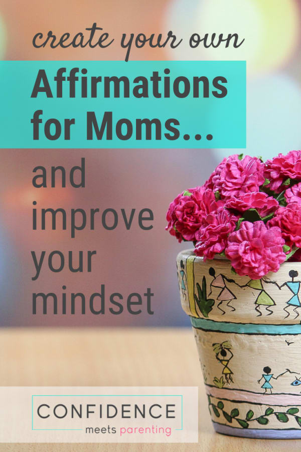 How to Create Positive Affirmations for Mom