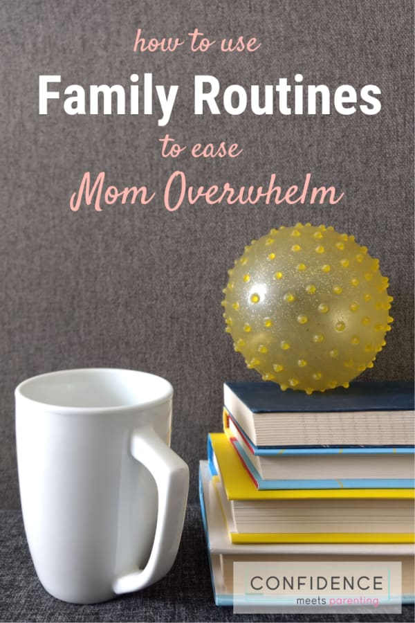 Family Routines to help with Mom Overwhelm