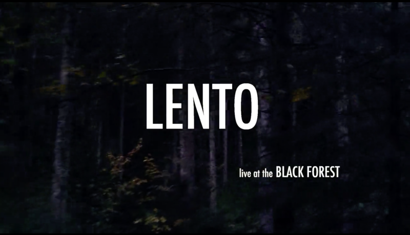 Lento Live at the Black Forest