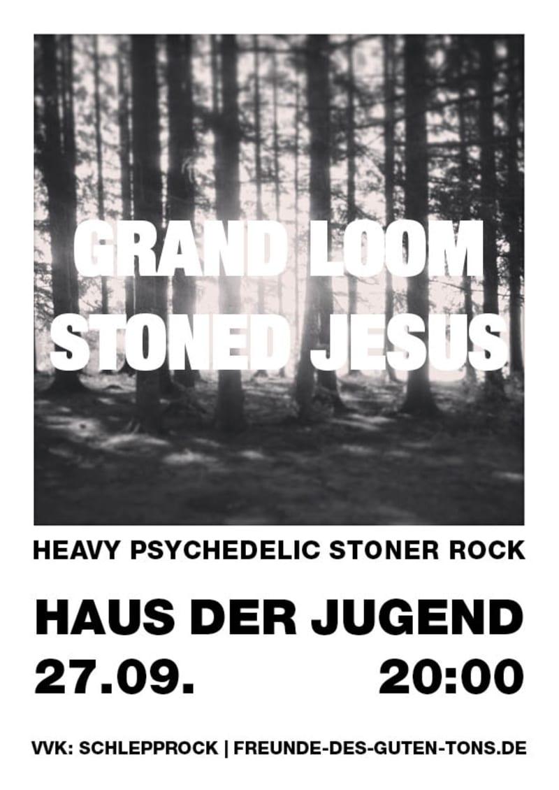 Grandloom + Stoned Jesus