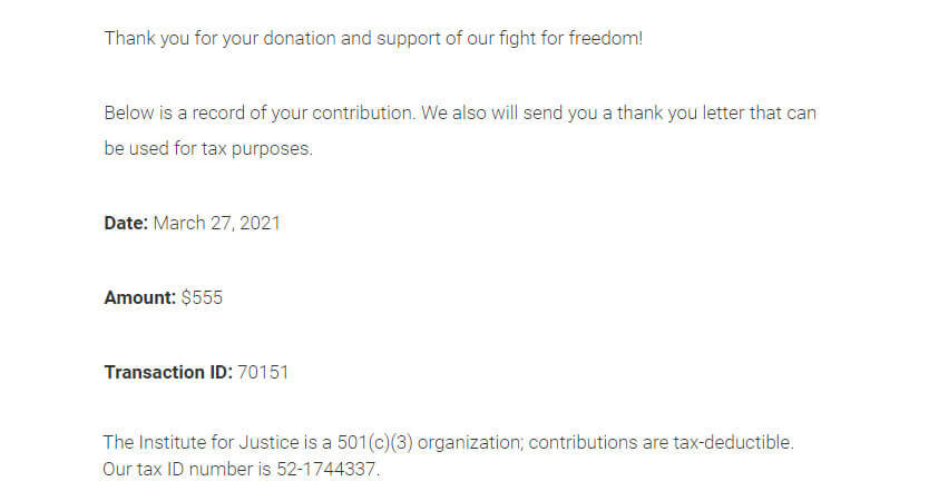 Thank you for your donation and support of our fight for freedom! Below is a record of your contribution. We also will send you a thank you letter than can be used for tax purposes. Date: March 27, 2021. Amount: $555. Transaction ID: 70151.
