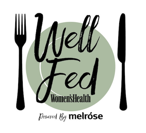 Women's Health Well Fed Powered by Melrose