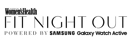 Women's Health Fit Night Out Powered by Samsung Galaxy Watch Active