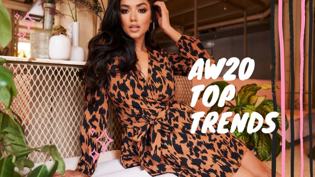 AW20 Must Have Trends