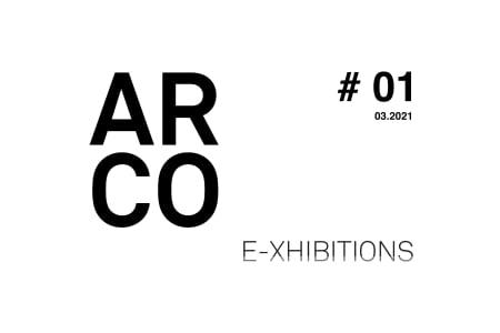 ARCO E-XHIBITIONS #01