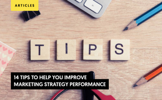 14 Tips to Help You Improve Marketing Strategy Performance