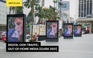 Digital OOH Traffic: Out-of-Home Media (Guide 2021)
