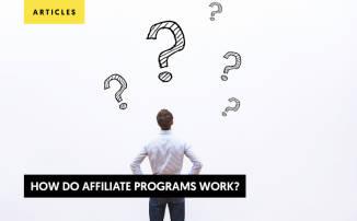 How do Affiliate Programs Work