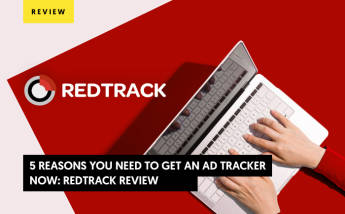 5 reasons you need to get an ad tracker now: RedTrack review