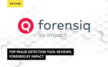 Forensiq Review : Top Fraud Detection Tool Reviews