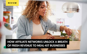 How Affiliate Networks Unlock a Breath of Fresh Revenue to Meal-kit Providers?
