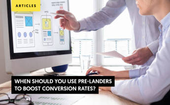 When Should You Use Pre-Landers to Boost Conversion Rates?