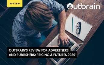 Outbrain Review 2021: Advertiser or Publisher? Start Here and Now!