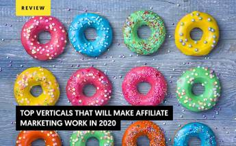 Top Verticals That Will Make Affiliate Marketing Work (Update for 2022)