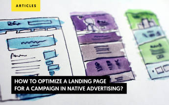 How to Optimize a Landing Page for a Native Advertising Campaign