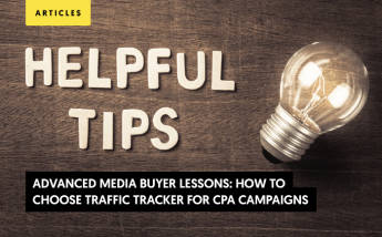 How to Choose Traffic Tracker for CPA Campaigns? (Advanced Media Buyer Lessons)
