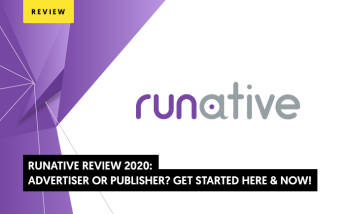 RUNative Review 2021: Advertiser or publisher? Get Started Here & Now!