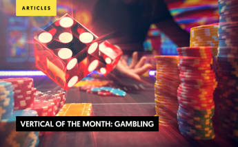 Vertical of the Month: Gambling (Casino, Betting, Lotto, and More)