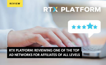 RTX Platform: Reviewing One of the Top Ad Networks for Affiliates of All Levels
