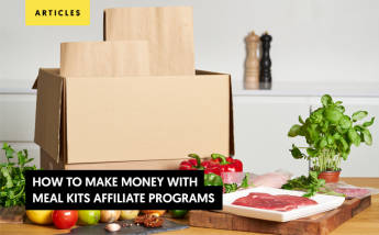 How to make money with Meal Kit Affiliate Programs.