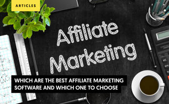 The Best Affiliate Marketing Software: Which Platforms Should You Choose?