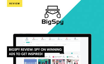 BigSpy Review 2021: Spy On Winning Ads To Get Inspired!