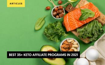 35+ Best Keto Affiliate Programs in 2021