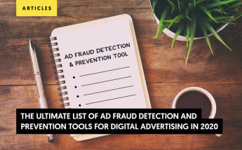 5 Best Ad Fraud Detection and Prevention Tools for Digital Advertising (Update 2021)