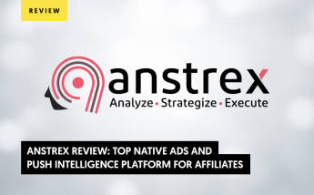 Anstrex Review: Top Native Ads and Push Intelligence Platform for Affiliates