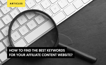 How to Find the Best Keywords for Your Affiliate Content Website?