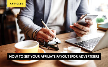 How Should Advertisers Determine Their Affiliate Payout?
